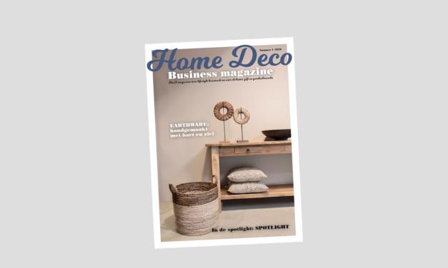 Een gloednieuwe editie Home Deco Business Magazine